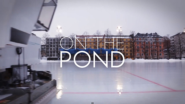 "Käpylä Maanantai featured in ""ON THE POND"" short movie by the Hockey Tutorial"